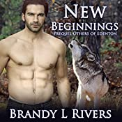 New Beginnings: Others of Edenton, Book 0.5 | [Brandy L. Rivers]