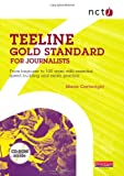 NCTJ Teeline Gold Standard for Journalists: from Beginner to 100 Wpm with Essential Speed Building and Exam Practice