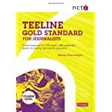 NCTJ Teeline Gold Standard for Journalists: from Beginner to 100 Wpm with Essential Speed Building and Exam Practiceby Marie Cartwright
