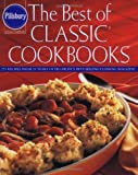 Pillsbury: The Best of Classic Cookbooks (0609603779) by Pillsbury Company