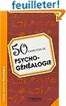 50 exercices de psycho-g�n�alogie