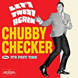 Let's Twist Again + It's Pony Time + 6 bonus tracks Chubby Checker