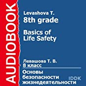 Basics of Life Safety for 8th Grade | [T. Levashova]