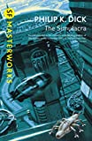 Philip K. Dick The Simulacra (S.F. MASTERWORKS)