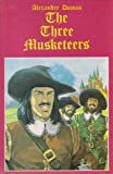 The Three Musketeers (Legendary Classics)