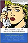 Secret Lives of Lawfully Wedded Wives...