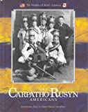 img - for The Carpatho-Rusyn Americans (Peoples of North America) by Paul Robert Margocsi (1989-11-03) book / textbook / text book