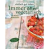 """Immer �fter vegetarisch (Einfach gut leben)von """"Ute-Marion Wilkesmann"""""""
