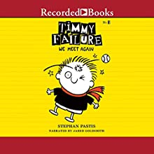 Timmy Failure: We Meet Again (       UNABRIDGED) by Stephan Pastis Narrated by Jared Goldsmith