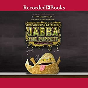 The Surprise Attack of Jabba the Puppett: An Origami Yoda Book | [Tom Angleberger]