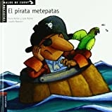 El pirata metepatas (Spanish Edition)