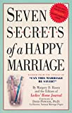 img - for Seven Secrets of a Happy Marriage: Wisdom from the Annals of