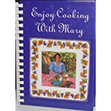 Enjoy Cooking With Mary ~ Mary Camera