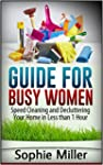 Guide for Busy Women: Speed Cleaning...