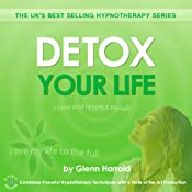 Detox Your Life | [Glenn Harrold]