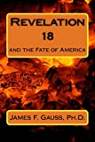 img - for Revelation 18: and the fate of America book / textbook / text book