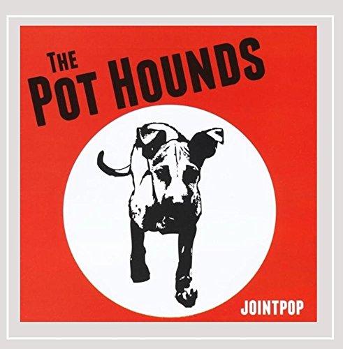 Jointpop - The Pot Hounds