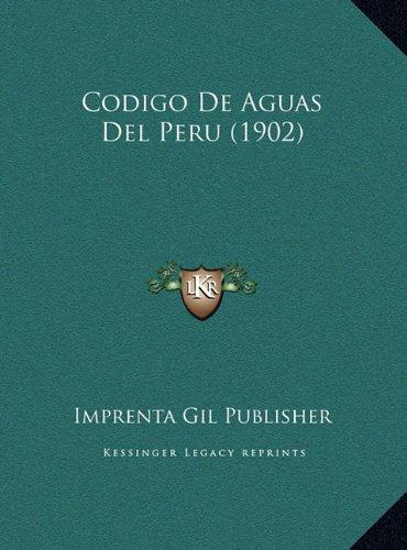 Codigo de Aguas del Peru (1902)
