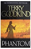 Terry Goodkind Phantom (Sword of Truth 10)