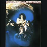 American Woman [EXTRA TRACKS] [ORIGINAL RECORDING REISSUED] [ORIGINAL RECORDING REMASTERED] by The Guess Who [Music CD]