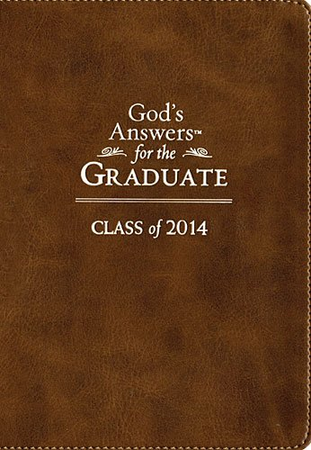 God's Answers for the Graduate: Class of 2014 - Brown: New King James Version