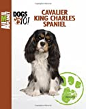 Laura Lang Cavalier King Charles Spaniel (Animal Planet Dogs 101)