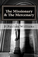 The Missionary & The Mercenary (Volume 1)