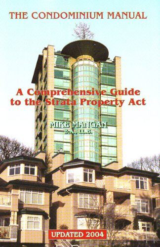 The Condominium Manual: A Comprehensive Guide to the Strata Property Act PDF