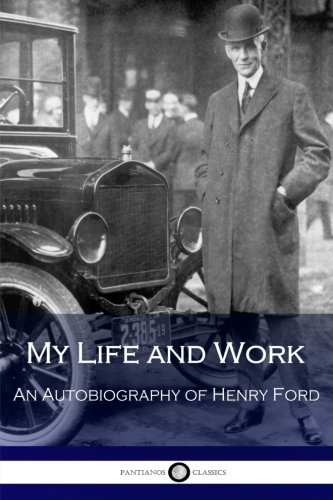 My Life and Work: An Autobiography of Henry Ford (Ford Model Cars compare prices)