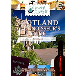 Culinary Travels Scotland-A Connoisseur's Guide