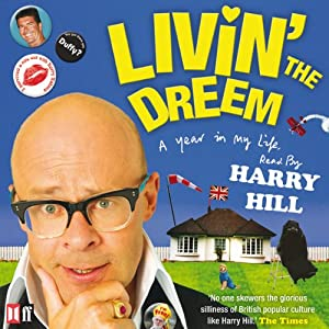 Livin' the Dreem | [Harry Hill]