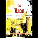 The Lion in Winter  by James Goldman Narrated by Alfred Molina, Kathleen Chalfant, Full Cast