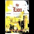 The Lion in Winter Hörspiel von James Goldman Gesprochen von: Alfred Molina, Kathleen Chalfant, Full Cast