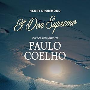 El Don Supremo [The Supreme Gift] Audiobook