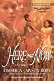 Here and Now (0758202105) by Roby, Kimberla Lawson