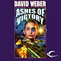 Ashes of Victory: Honor Harrington, Book 9 Audiobook by David Weber Narrated by Allyson Johnson