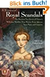 A Treasury of Royal Scandals: The Sho...