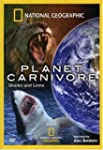 National Geographic - Planet Carnovor...