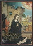 A Renaissance Christmas (0821218751) by National Gallery of Art