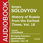 History of Russia from the Earliest Times: Vol. 18 [Russian Edition] | Sergey Solovyov