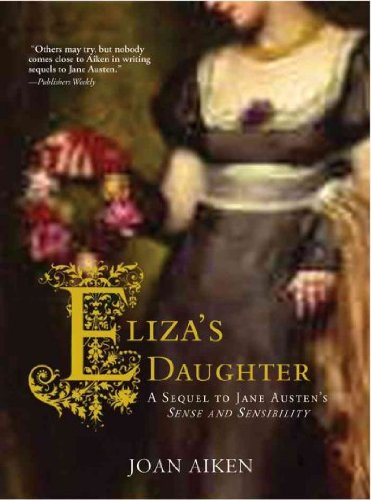 Eliza's Daughter: A sequel
