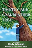img - for Timothy and Grandfather Tree book / textbook / text book