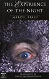 img - for By Marcel Bealu The Experience of the Night (Europe 1996) [Paperback] book / textbook / text book