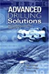 Advanced Drilling Solutions: Lessons...