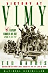 Victory at Vimy: Canada Comes of Age,...
