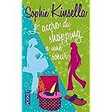 L'accro du shopping a une soeurby Sophie Kinsella