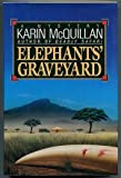 img - for Elephant's Graveyard book / textbook / text book