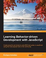 Learning Behavior-driven Development with JavaScript Front Cover
