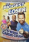 Biggest Loser: 6 Week Cardio Crush [Import]