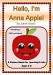 Hello, I'm Anna Apple!: A Picture Boo...